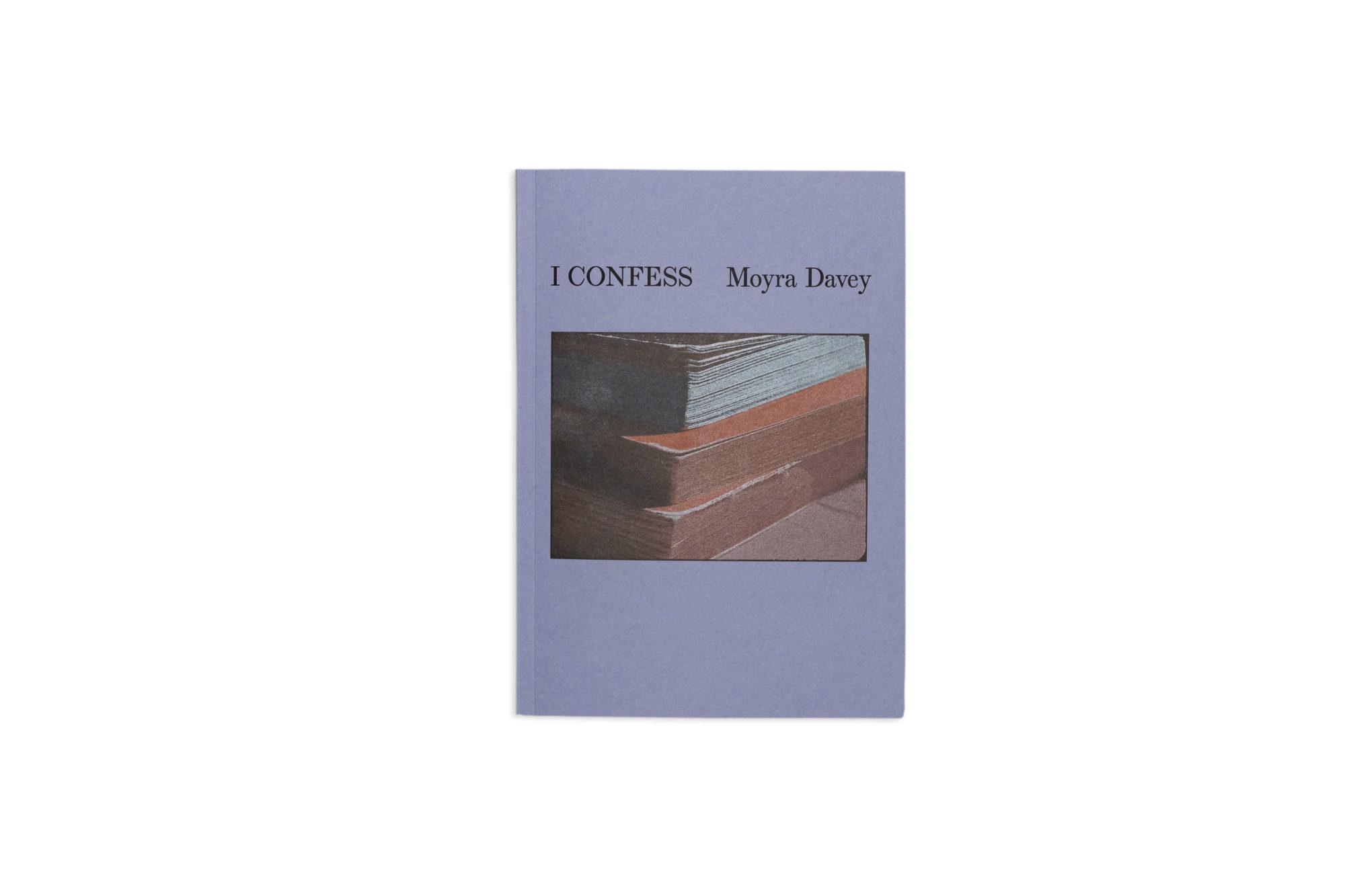 Moryra Davey i confess